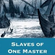 slaves-of-one-master